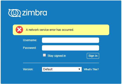 Zimbra Network Service Error